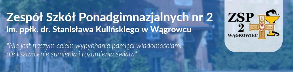 Strona Zespołu Szkół Ponadgimnazjalnych nr 2 im. ppłk. dr. Stanisława Kulińskiego w Wągrowcu