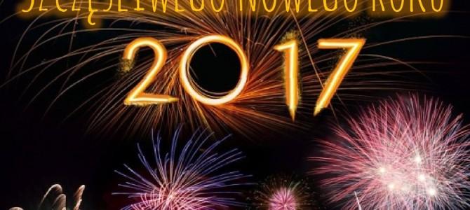 Najlepszego w Nowym Roku 2017!!!!
