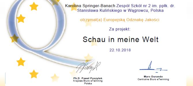 """Europejska Odznaka Jakości dla naszej szkoły za międzynarodowy projekt""""Schau in meine Welt"""""""