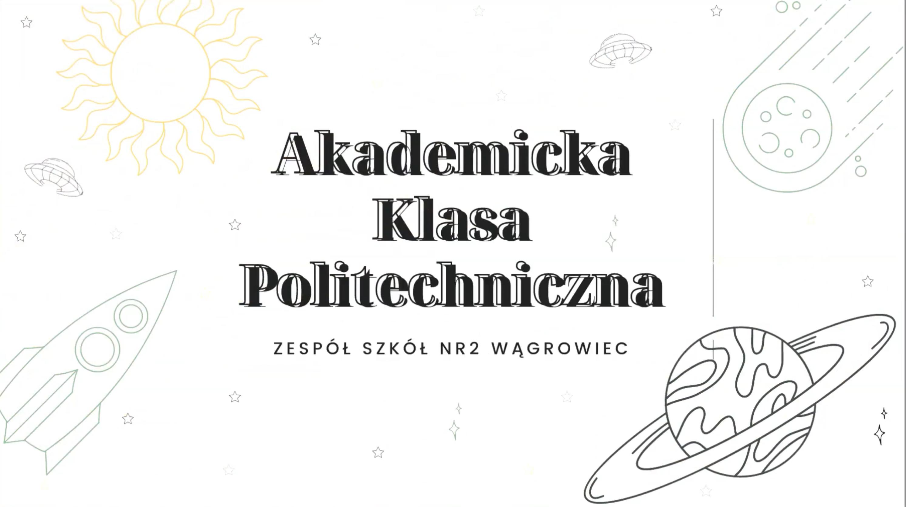 Akademicka Klasa Politechniczna